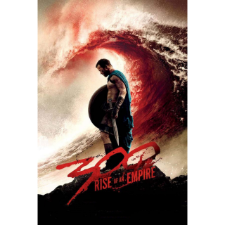 300: Rise of an Empire (2014) HD MA ~> Instant Delivery <~