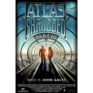 Atlas Shrugged: Part III (2014) HD MA ~> INSTANT DELIVERY <~