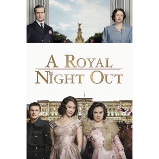 A Royal Night Out (2015) HD MA ~> INSTANT DELIVERY <~