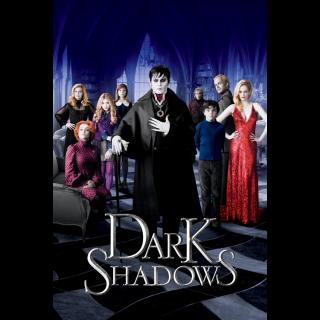 Dark Shadows (2012) HD MA ~> Instant Delivery <~