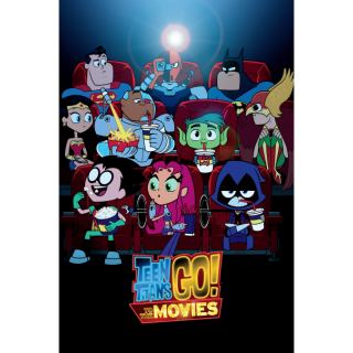 Teen Titans Go! To the Movies (2018) HD MA ~> INSTANT DELIVERY <~
