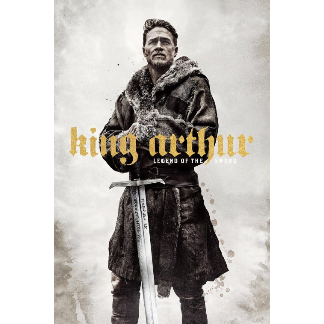 King Arthur: Legend of the Sword (2017) HD MA ~> INSTANT DELIVERY <~