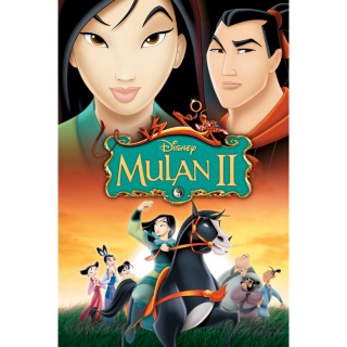 Mulan II (2004) HD MA ONLY ~> No DMR points or Google Play
