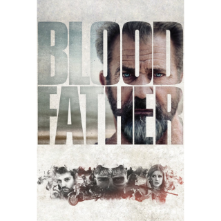 Blood Father (2016) SD VUDU