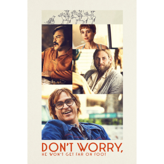 Don't Worry, He Won't Get Far on Foot (2018) INSTAWATCH = HDX Vudu