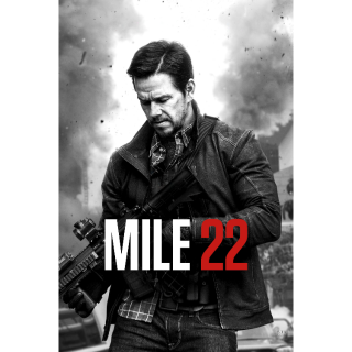 Mile 22 (2018) HD INSTAWATCH = HDX Vudu