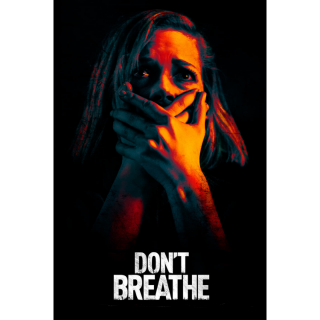 Don't Breathe (2016) SD MA ~> Instant Delivery <~