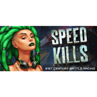 Speed Kills [steam key]
