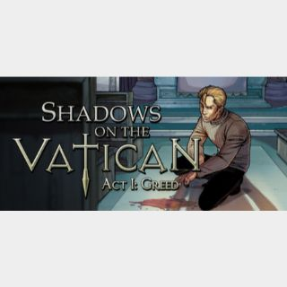 Shadows on the Vatican Act I: Greed [steam key]