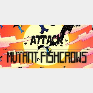 🔑Attack of the Mutant Fishcrows [ steam key]