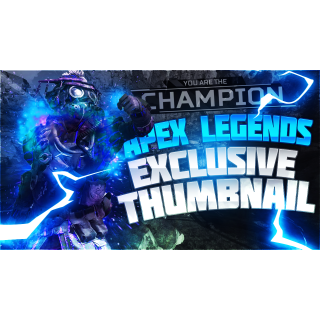 I will make you a thumbnail - Apex Legends