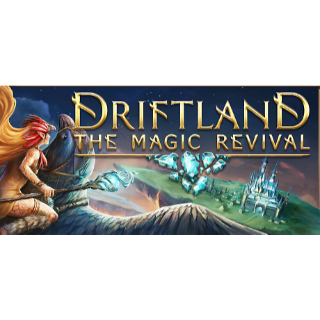 Driftland: The Magic Revival