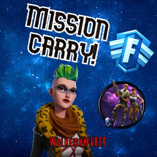 I will help/carry with misions In Fortnite Save The World