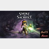 Smoke and Sacrifice●STEAM/Auto delivery