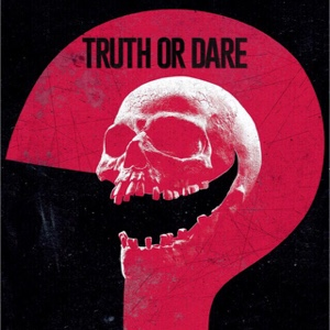 Truth or Dare: Unrated (2018) HD Movies Anywhere | VUDU Digital Code