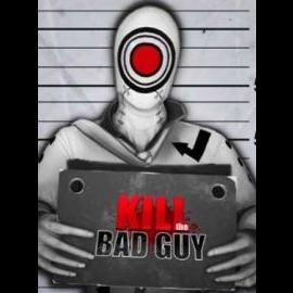 Kill The Bad Guy Steam Key GLOBAL