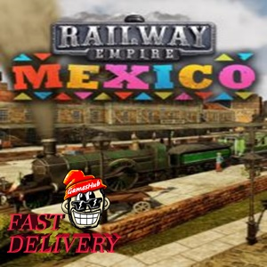 Railway Empire - Mexico Steam Key GLOBAL