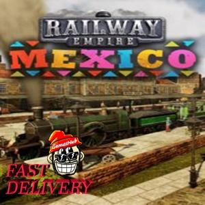 Railway Empire - Mexico Steam Key GLOBAL