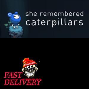 She Remembered Caterpillars Steam Key GLOBAL