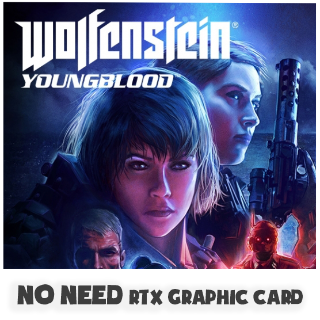 WOLFENSTEIN: YOUNGBLOOD STANDARD BETHESDA GLOBAL CD KEY [ NO NEED GRAPHIC CARD ]