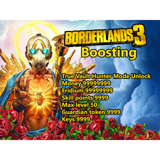 I will boost Borderland 3 (PS4/PC) Max Money Eridium Level Keys