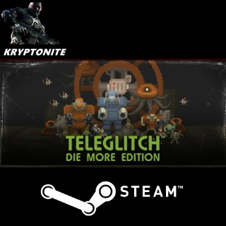 🎮 Teleglitch: Die More Edition - STEAM CD-KEY Global