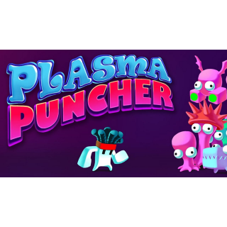 Plasma Puncher / Automatic delivery