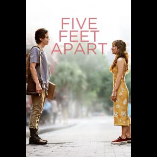 Five Feet Apart - Vudu, iTunes, FandangoNow and Google Play.