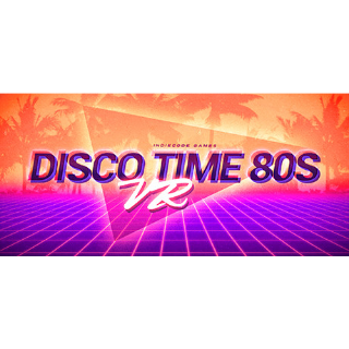 🔑Disco Time 80s VR   [Steam\RegionFree\InstantDelivery]