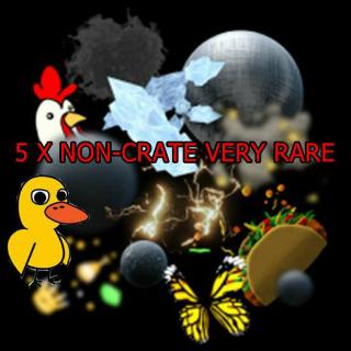 5 X Non-Crate Very Rare