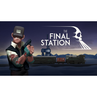 The Final Station - STEAM GLOBAL