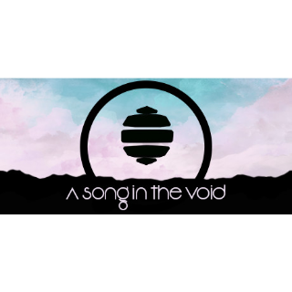 A song in the void Steam Key GLOBAL