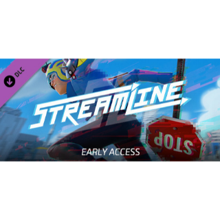[DLC] [INSTANT] Streamline Early Access