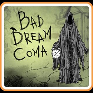 Bad Dream: Coma - Switch EU - Full Game - Instant - C78