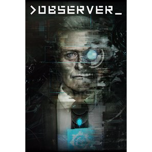 >observer_ - Full Game - XB1 Instant