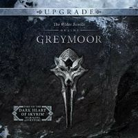 The Elder Scrolls Online Greymoor Upgrade DLC