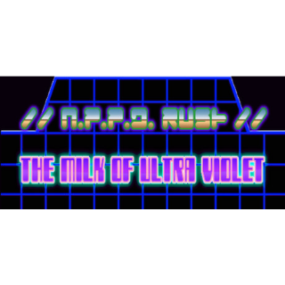 //N.P.P.D. RUSH//- The milk of Ultraviolet, steam key global, instant delivery