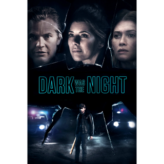 Dark Was the Night | Vudu