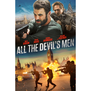 All the Devil's Men (2018) | Vudu