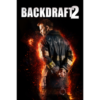 Backdraft 2 (2019) | Vudu