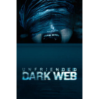 Unfriended: Dark Web (2018) | Vudu