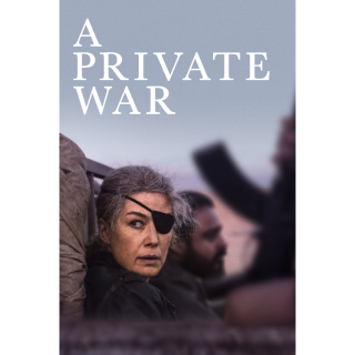 A Private War (2018) | Vudu