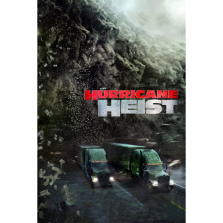 The Hurricane Heist (2018) | Vudu
