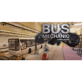 Bus Mechanic Simulator STEAM Key GLOBAL