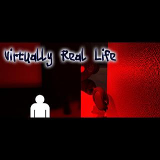 Virtually Real Life STEAM Key GLOBAL