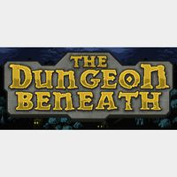 The Dungeon Beneath STEAM Key GLOBAL