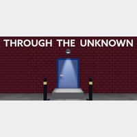 Through The Unknown STEAM Key GLOBAL