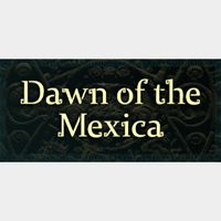 Dawn of the Mexica STEAM Key GLOBAL