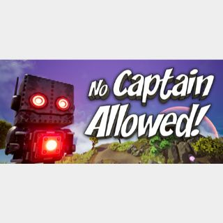 No Captain Allowed! STEAM Key GLOBAL