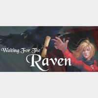 Waiting For The Raven STEAM Key GLOBAL